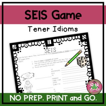 ¡SEIS! - Tener Idioms Conjugations (Images)