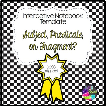 Subjects and Predicates or Fragments? Sentences for Interactive Notebooks!