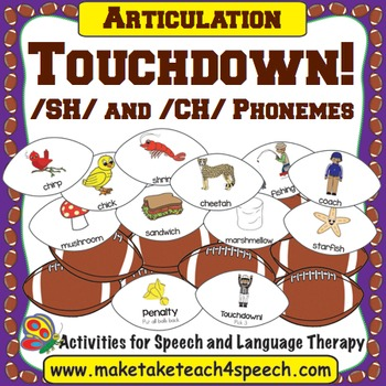 /SH/ and /CH/ Phonemes - Touchdown!