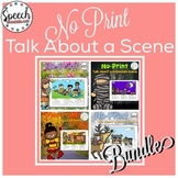 Distance Learning No Print Talk About a Scene BUNDLE