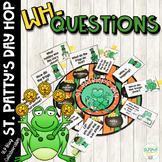 #SLPStPatrickHop St. Patrick's Day WH- Questions