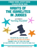 """SORTING STARFISH""-habits of the Israelites in the book of JUDGES"