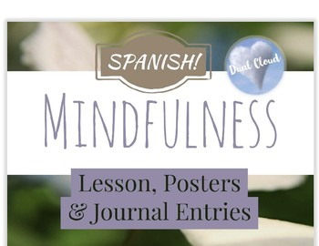 ~SPANISH Mindfulness Lesson, Posters and Journal Entries!~