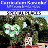 'SPECIAL PLACES' ~ Curriculum Song Video l Distance Learning