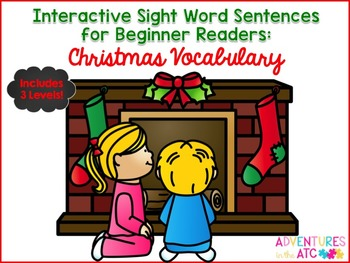 Interactive Sight Word Sentences:  Christmas Vocabulary