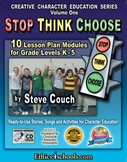 """""""STOP - THINK - CHOOSE"""" 10 Lessons for Student Character E"""