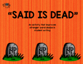 """Said Is Dead"" Improving Writer's Word Choice"