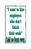 """Said No Boss Ever"" Classroom Posters"