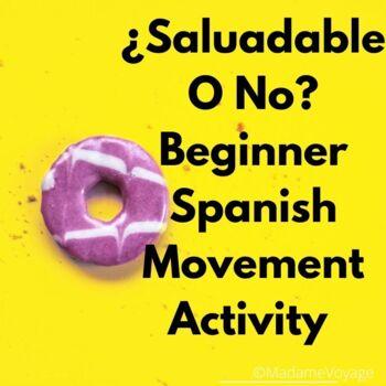 ¿Saludable o no? Movement Activity (Realidades 1 Chapter 3B)