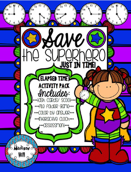 *Save the Superhero- Superhero Themed Mega Activity Bundle for Elapsed Time*