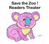 """""""Save the Zoo!"""" Readers Theater (grades 3-6+)–respect, back-to-school, marsupial"""