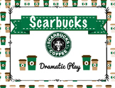 """Scarbucks"" Coffee Dramatic Play Center"