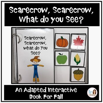 """Scarecrow, Scarecrow, What Do You See?"" Adapted Interactive Book"