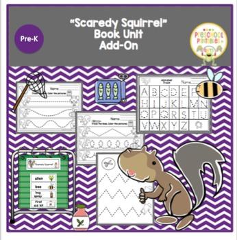 """""""Scaredy Squirrel"""" Book Unit - Add On"""