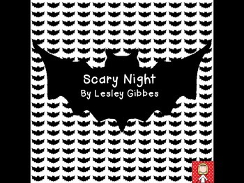 """Scary Night"" by Lesley Gibbes - free comprehension activities"