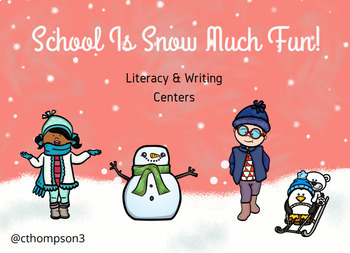 """School Is Snow Much Fun"" and ""There's Snow Place Like School"" Literacy Centers"