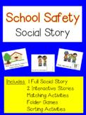 "Social Story - ""School Safety"""