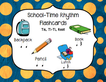 """School-Time"" Rhythm Flashcards Grades 1-3"