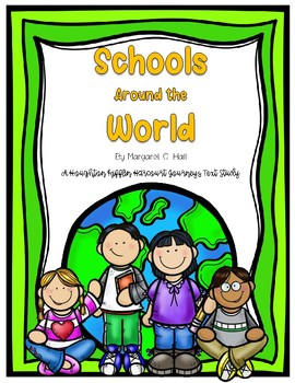 """Schools Around the World"" a Houghton Mifflin Harcourt Journeys Story Pack"