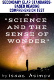 """""""Science and the Sense of Wonder"""" Nonfiction by Isaac Asimov Reading Test"""