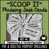 """Scoop It"" Fluency Phrasing Task Cards -- Set 6"