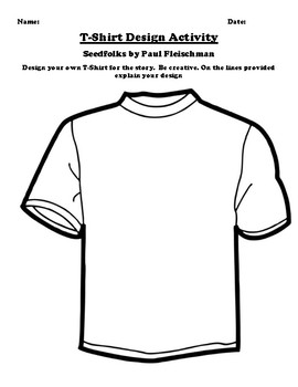 """Seedfolks"" by Paul Fleischman T-Shirt Design Worksheet"