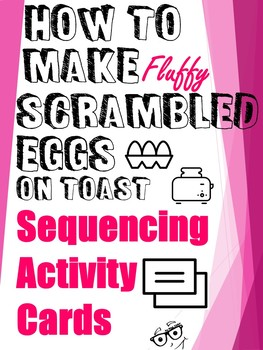 **Sequencing Cards Activity-How To Make Scrambled Eggs?**