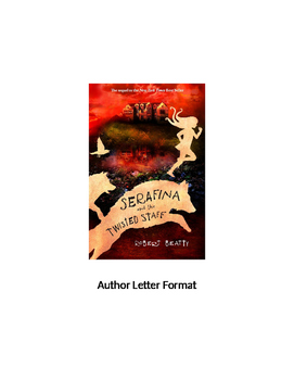 """""""Serafina and the Twisted Staff"""" Letter to the Author"""