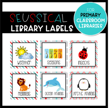 """Seussical"" Library Labels for Primary Classroom"