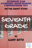 """""""Seventh Grade"""" by Gary Soto Reading Comprehension Test Quiz"""