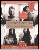 """Seventh Grade"" by Gary Soto Resource"