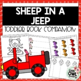"""""""Sheep in a Jeep"""" Toddler Story Companion"""