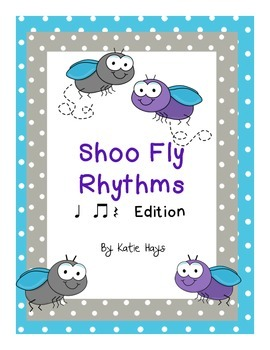 """Shoo Fly"" Rhythms with Quarter Note Rests"