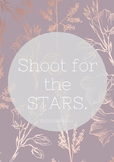 """""""Shoot For The Stars"""" - Quote Poster"""