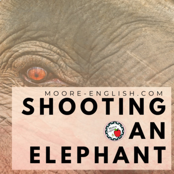 """""""Shooting an Elephant"""" Reading Analysis Questions"""