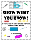 """""""Show what you know!"""" -  70 3rd grade STAAR Test Prep Questions, TEKS aligned"""