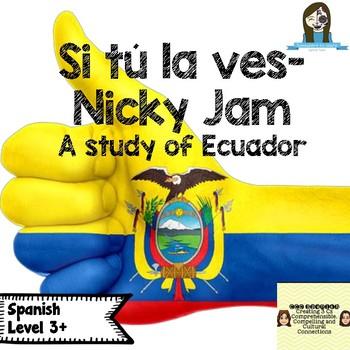 """"""" Si tú la ves"""" by Nicky Jam: A study of Ecuador"""