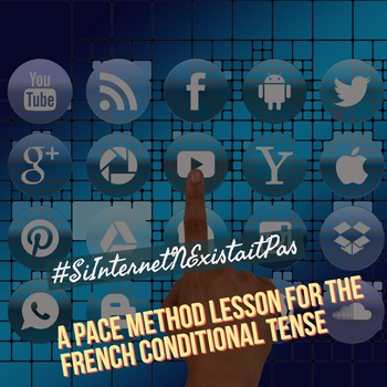 #SiInternetNExistaitPas: A PACE method lesson for the French conditional