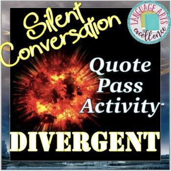 """""""Silent Conversation"""" Quote Pass Activity - Divergent"""