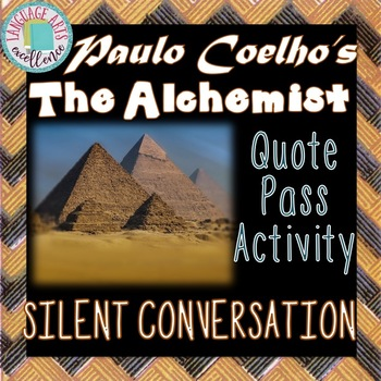 "The Alchemist ""Silent Conversation"" Quote Pass Activity"