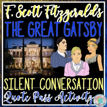"""The Great Gatsby """"Silent Conversation"""" Quote Pass Activity"""