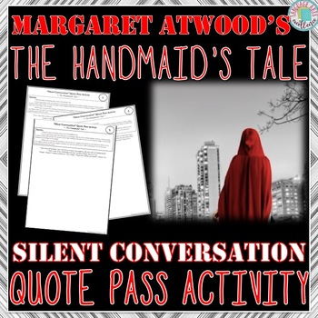 """The Handmaid's Tale """"Silent Conversation"""" Quote Pass Activity"""