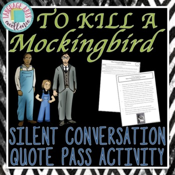 "To Kill a Mockingbird ""Silent Conversation"" Quote Pass Activity"