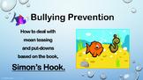 SIMON'S HOOK Mean Teasing Bullying Prevention No Prep SEL Lesson w vid PBIS MTSS