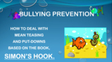 """Simon's Hook"" Mean Teasing Bullying Lesson w video PBIS C"
