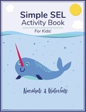 """Simple SEL"" Activity Book for Kids"