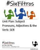#SinFiltros Spanish Unit Plan: Subject Pronouns, Adjective