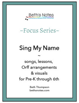 """""""Sing My Name:"""" Songs & Lessons to Learn Students' Names"""