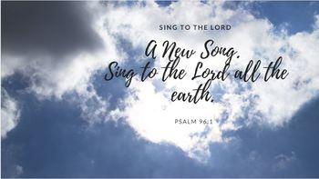 """Sing to the Lord"" Scripture Presentation (9 slides PLUS worksheet)"