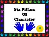 **Six Pillars of Character **